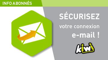 INFO ABONNES : Modification des paramètres de votre messagerie électronique Kiwi